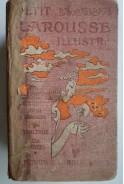 Petit Larousse illustre. Nouveau dictionnaire encyclopedique. Илюстрован речник Ларус