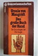 Das grosse buch der hand. Die grundlagen der chirologie