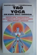 Tao Yoga. Chi Kung dell energia. Тао йога