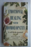 Emotional healing with homoeopathy. A self-help manual