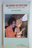 Sri Sathya Sai educare. Practice of values elicited from within. For devotees Шри Сатя Сай