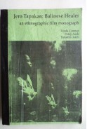 Jero Tapakan: Balinese healer. An ethnographic film monograph. Джеро Тапакан - лечител от Бали