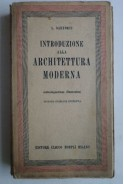 Introduzione alla architettura moderna. A. Sartoris