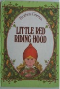 Brothers Grimm. Little Red Riding Hood
