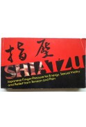 Shiatzu. Japanese finger pressure for energy, sexual vitality and relief from tension and pain