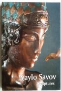 Ивайло Савов Скулптури. Ivaylo Savov Sculptures