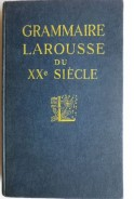 Grammaire Larousse du XXe Siecle