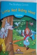 The Brothers Grimm. Little Red Riding Hood. Червената шапчица Братя Грим