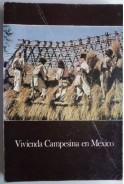 Vivienda Campesina en Mexico. Селски жилища в Мексико