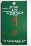 I Ching. The Richard Wilhelm translation И Дзин