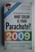 Wha color is your parachute? A practical manual for job-hunters and career-changers Richard Bolles