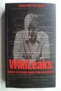 WikiLeaks. Уикилийкс. Войната на Джулиан Асандж срещу секретността