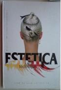 Estetica technique. Estetica Turkey. Step by step collection