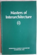 Masters of Interarchitecture