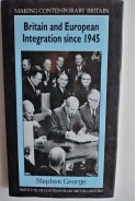 Britain and European integration since 1945. Stephen George