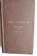 Water or hydraulic motors. Philip Bjorling. Вода или хидравлични мотори