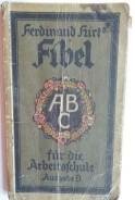 Fibel fur die Arbeitsschule. Ausgabe B. Ferdinand Hirt
